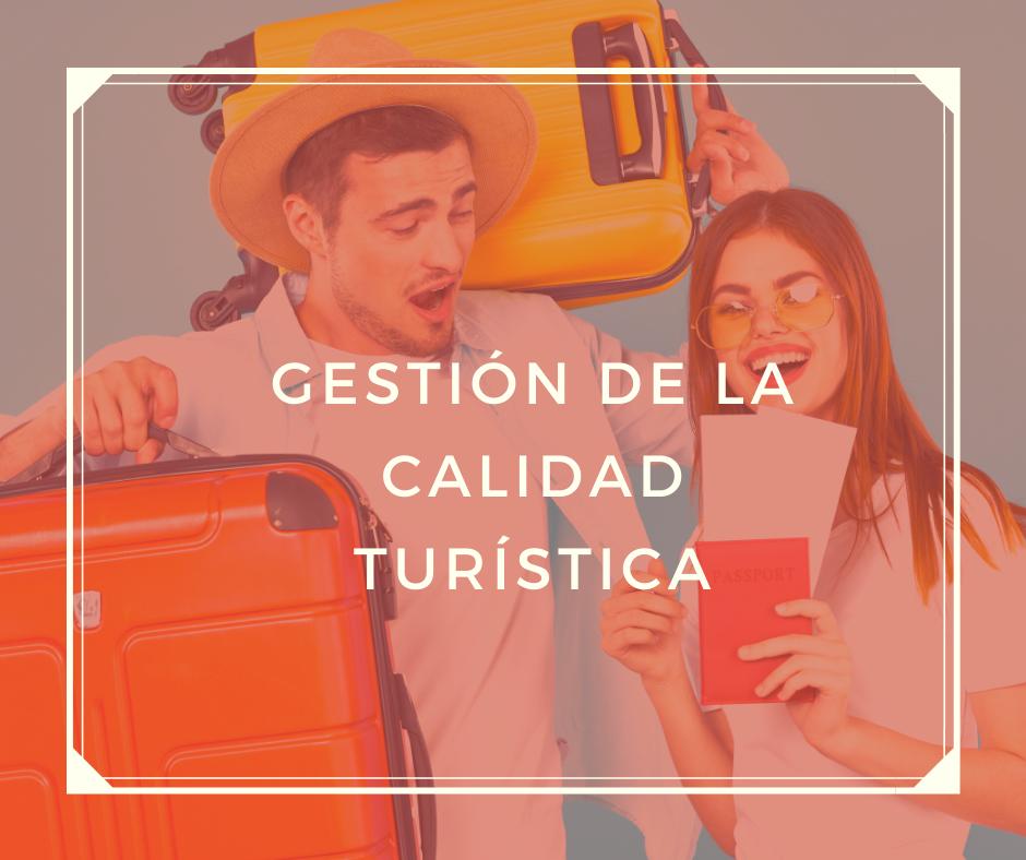 TUR-264 Gestión de la calidad turística