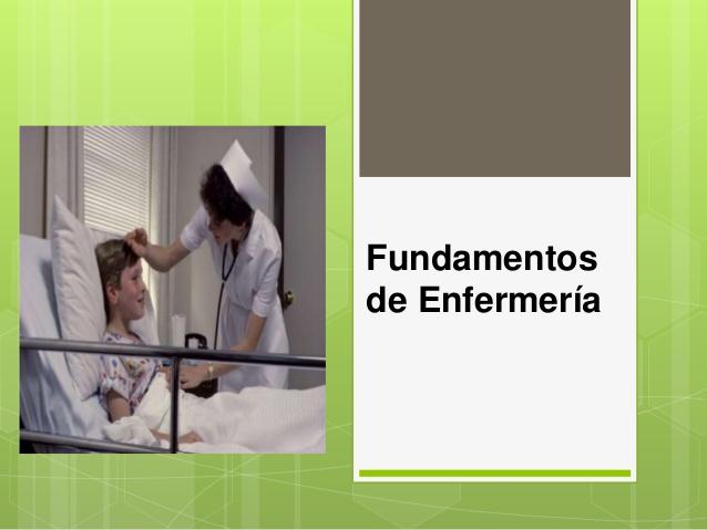 ENF-101 Fundamentos de Enfermería II