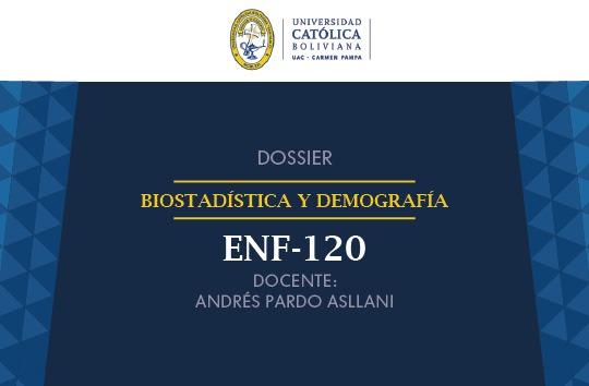 ENF-120 Bioestadística Y Demografía